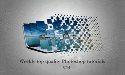 Weekly top quality Photoshop tutorials 14